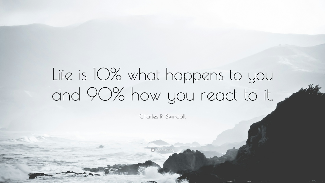 19844-Charles-R-Swindoll-Quote-Life-is-10-what-happens-to-you-and-90-how